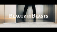 BEAUTY & HER BEASTS