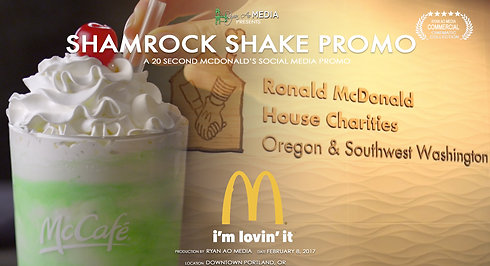 Ronald McDonald House Shamrock Shake Promo, Ryan Ao Media Portland Production Company