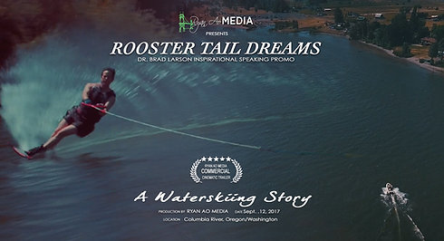 Dr. Brad Larsen, Rooster Tail Dreams Inspirational Speaking Short Promo Video, Ryan Ao Media Portland Video Production