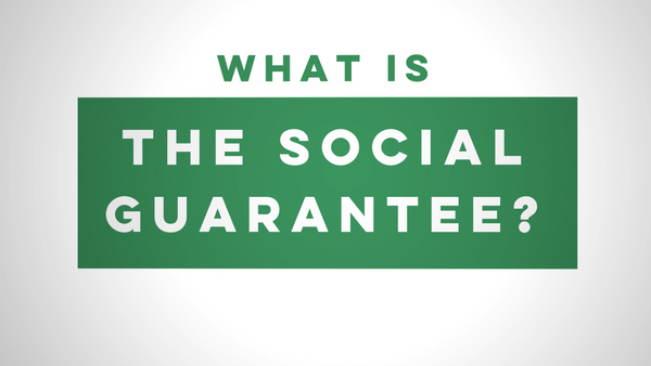 What is the Social Guarantee?