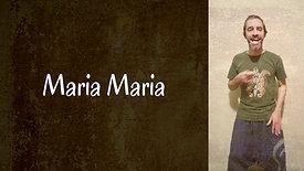 Maria Maria