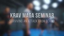 Krav Maga Bangkok Seminar: Surviving an attack from behind