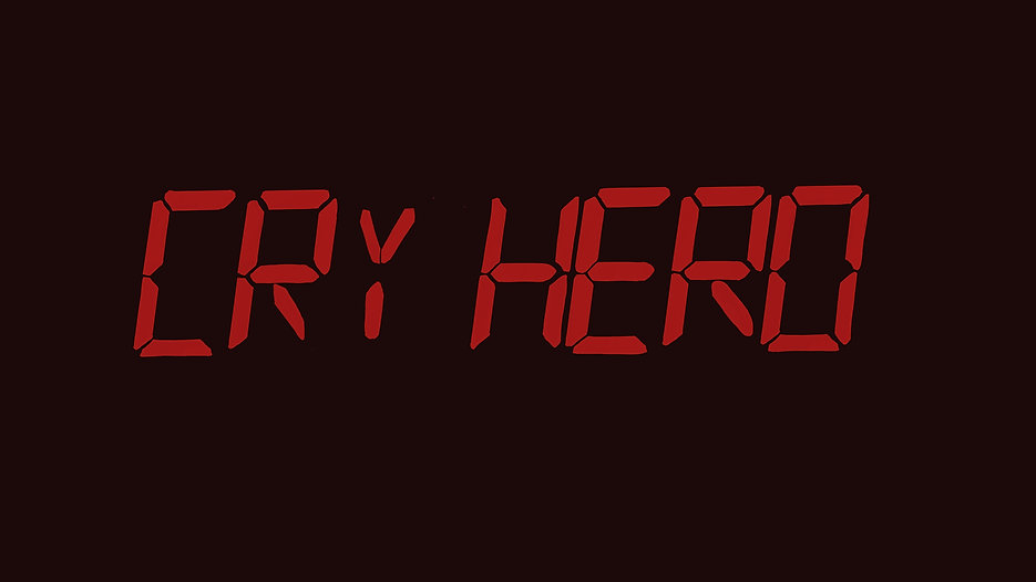 The Making of Cry Hero