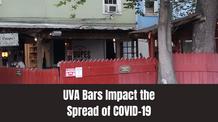 UVA Bars Impact the Spread of COVID-19