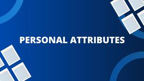 Personal Atributes