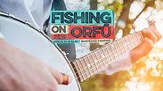 Fishing on Orfü - Various Songs