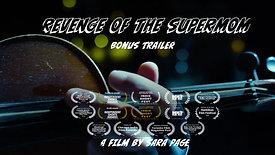 Revenge of the Supermom - Bonus Trailer