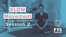 Slow Movement 2