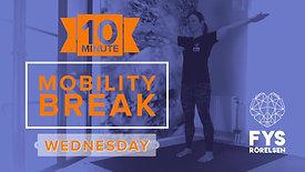 MobilityBREAK Wednesday - 10min