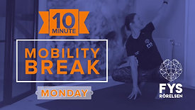 MobilityBREAK Monday 10min
