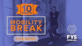 MobilityBREAK Tuesday 10min