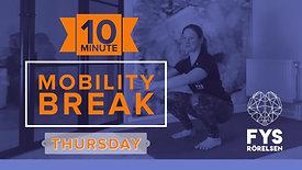 MobilityBREAK Thursday -10min