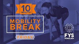MobilityBREAK Friday -10min