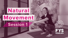 Natural Movement Session 1