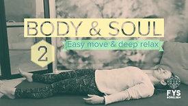 BODY & SOUL Relax 2