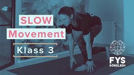 Slow Movement 3