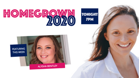Home Grown 2020 with Alysha Bentley