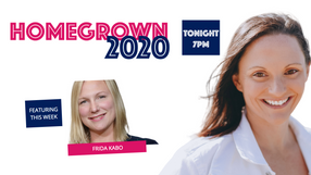 Home Grown 2020 with Frida Kabo