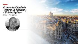 Economía Española (course in Spanish) - Pablo Aguirre