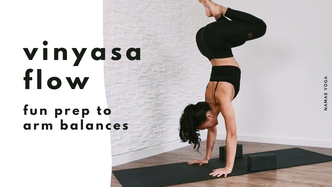 Vinyasa Flow Class 3: prep to arm balances