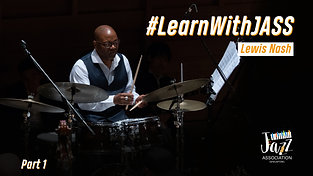 Excerpt from Lion City Youth Jazz Festival 2018: Workshop Series featuring Lewis Nash - Part I
