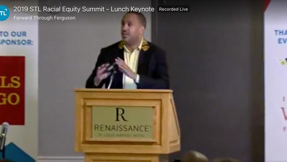 2019 STL Racial Equity Summit - Lunch Keynote