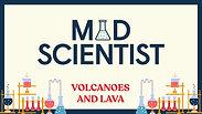 Volcanos & Lava