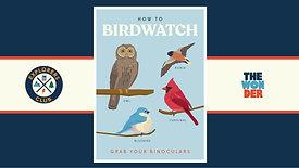 Explore! Birdwatching