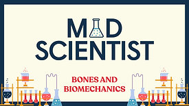 Mad Scientist: Bones