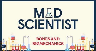 Mad Scientist: Bones