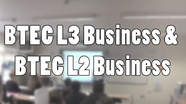 BTEC L3 Business & BTEC L2 Business