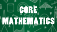 Core Mathematics