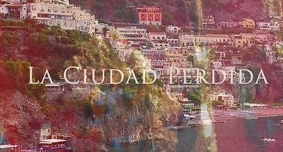 La Ciudad Perdida Trailer