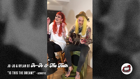 """Jo-Jo & The Teeth - """"Is This The Dream?"""" Acoustic"""