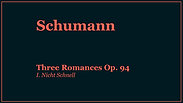 Schumann | Three Romances Op. 94