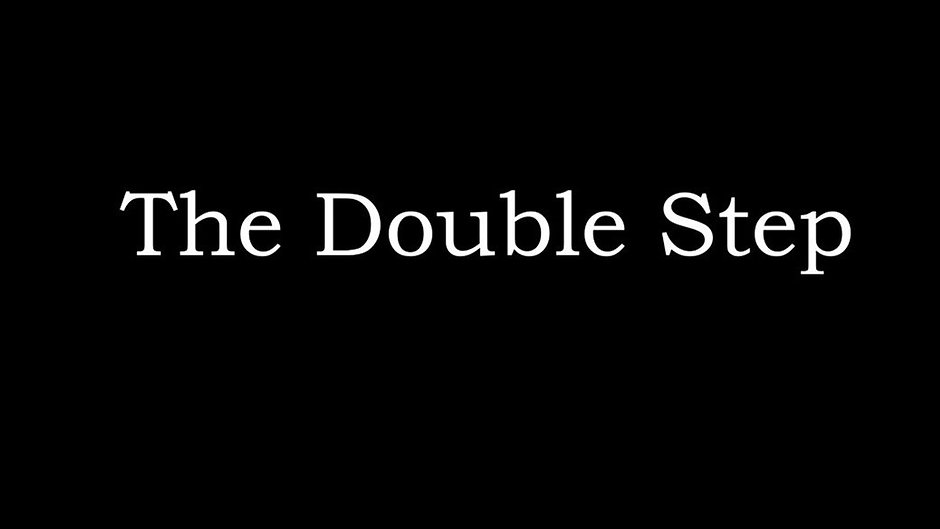 The Double Step