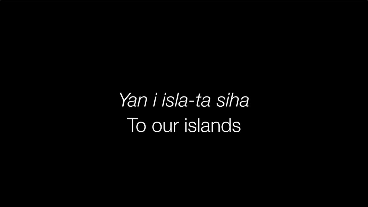 Yan i isla-ta-siha (To our islands)