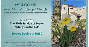 Liturgy on the Lot (6th Sunday of Easter)