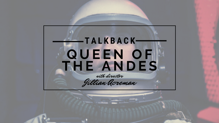 TalkBack QUEEN OF THE ANDES