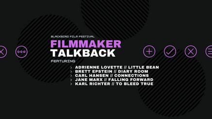 Filmmaker TalkBack (6/22)
