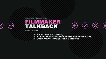Filmmaker TalkBack (6/28)