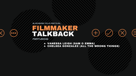 Filmmaker TalkBack (6/25)