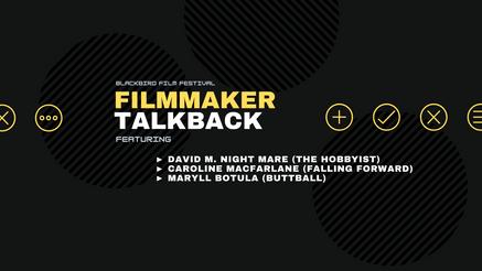 Filmmaker TalkBack (6/27)