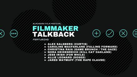 Filmmaker TalkBack (6/24)