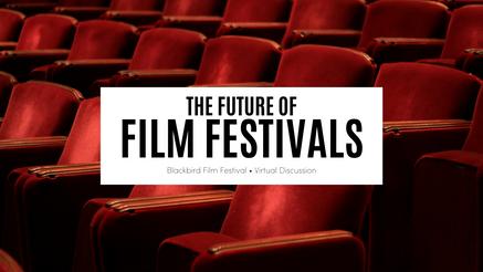 The Future of Film Festivals