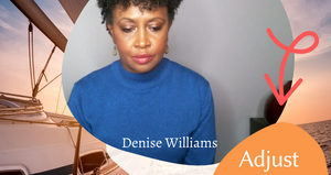 Adjust Your Sails Thrive With Denise Tip
