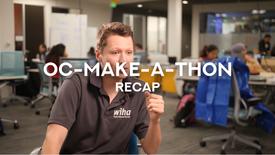 OcMakeAThon Recap