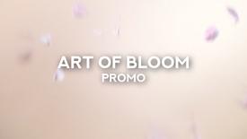 The Art of Bloom Teaser