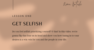 Free video class #1 · Be Selfish