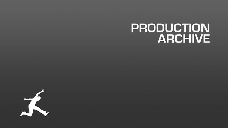 PRODUCTION ARCHIVE